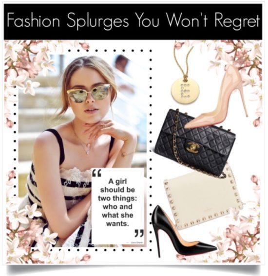 Fashion Splurges That Are Worth It