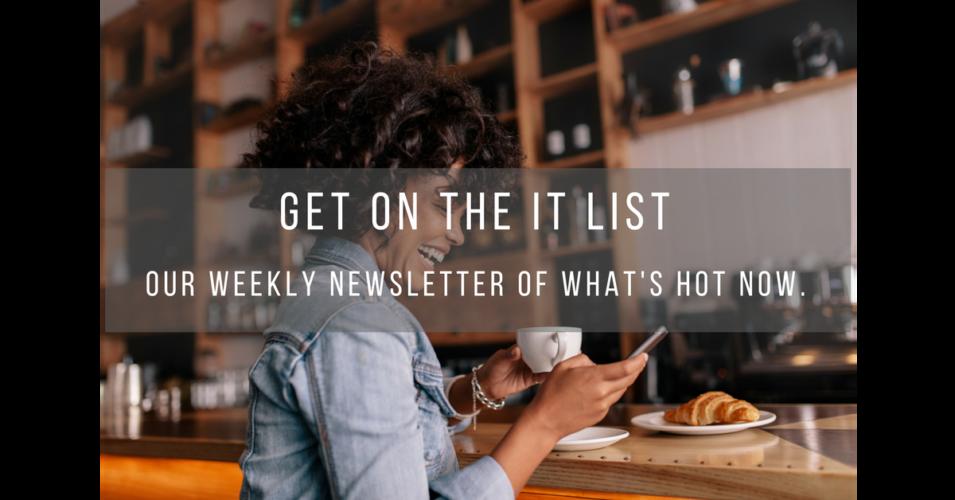 The It List Newsletter Slider