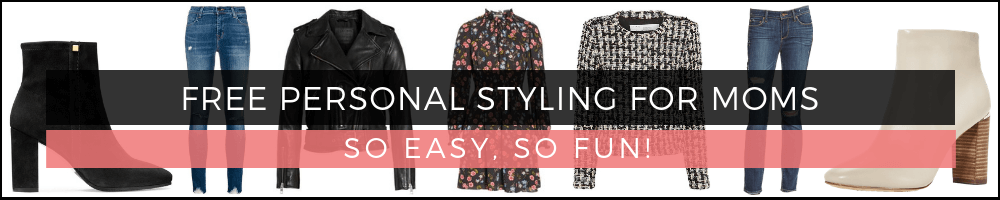 FREE PERSONAL STYLING FOR MOMS