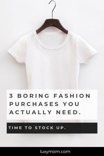 3 boring fashion purchases you need - white tshirt