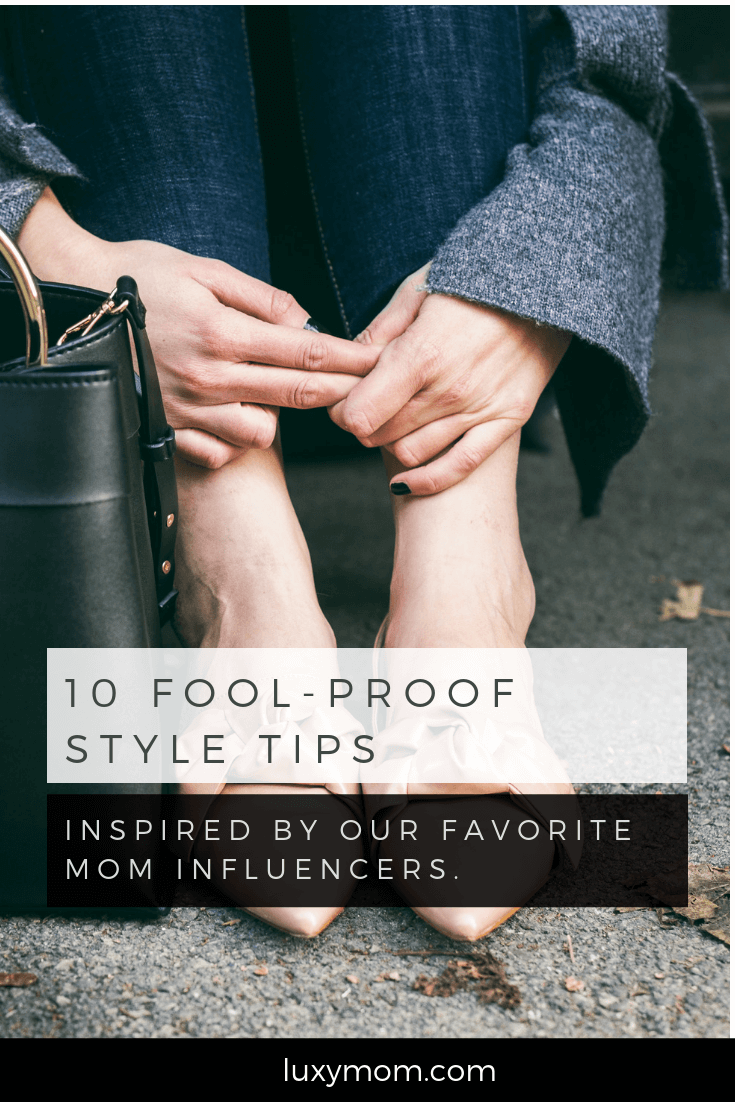 10 style tips from mom influencers
