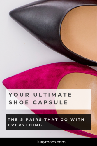 ultimate shoe capsule - luxymom pinterest graphic