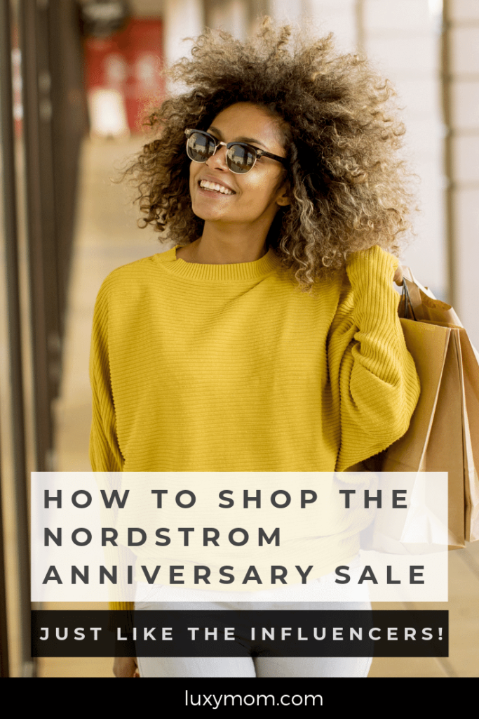 how to shop the nordstrom anniversary sale like the influencers do