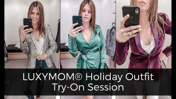 luxymom holiday party outfit try-on session