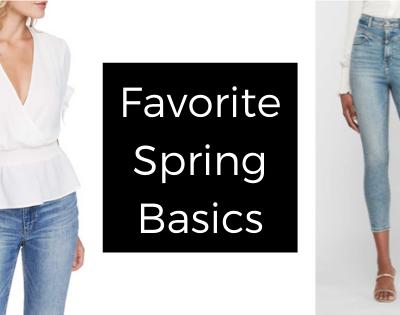 Favorite Spring Basics
