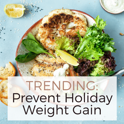 TRENDING_ Prevent Holiday Weight Gain