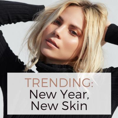 TRENDING_ New Year New Skin