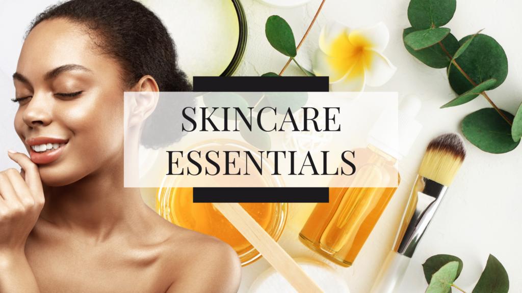 shop skincare essentials