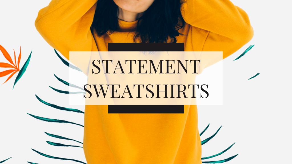 fall statement sweatshirts